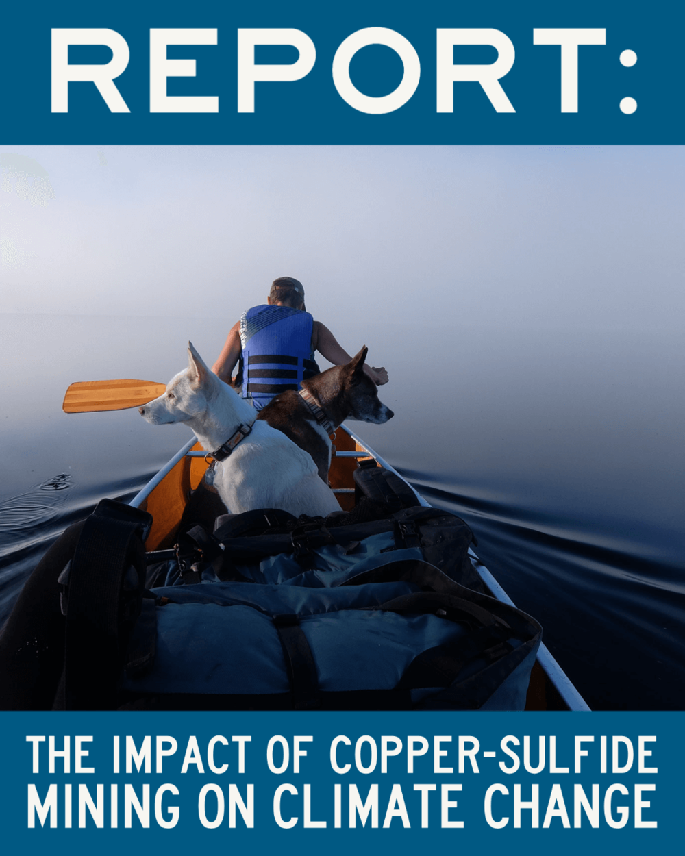 Text on picture of canoe - Report: The impact of copper-sulfide mining on climate change.